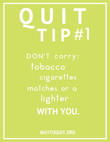Quit Tip #1